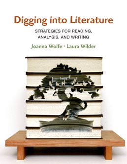 Digging into Literature by Joanna Wolfe; Laura Wilder - First Edition, 2016 from Macmillan Student Store
