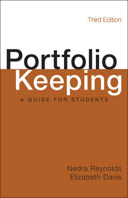 Portfolio Keeping by Nedra Reynolds; Elizabeth Davis - Third Edition, 2014 from Macmillan Student Store