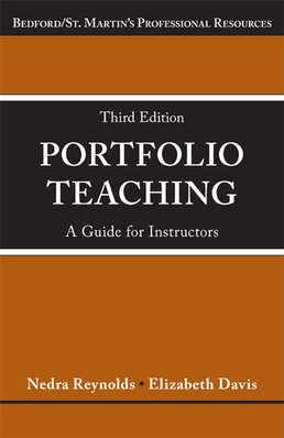 Portfolio Teaching by Nedra Reynolds; Elizabeth Davis - Third Edition, 2014 from Macmillan Student Store
