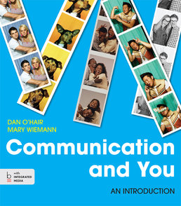 Communication and You by Dan O'Hair; Mary Wiemann - First Edition, 2014 from Macmillan Student Store