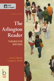 Arlington Reader by Lynn Z. Bloom; Louise Z. Smith - Fourth Edition, 2014 from Macmillan Student Store