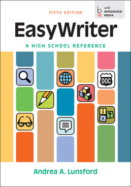 EasyWriter, A High School Reference by Andrea A. Lunsford - Fifth Edition, 2014 from Macmillan Student Store