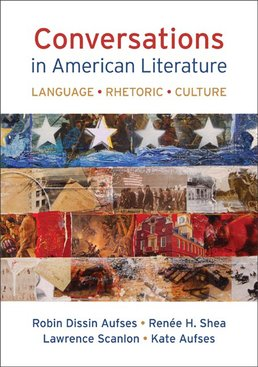 Conversations in American Literature by Robin Dissin Aufses; Renee H. Shea; Lawrence Scanlon - First Edition, 2014 from Macmillan Student Store