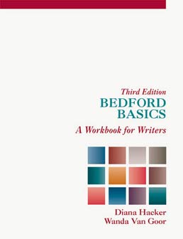 Bedford Basics by Diana Hacker; Wanda Van Goor - Third Edition, 1998 from Macmillan Student Store