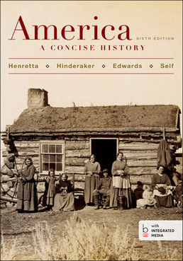 America: A Concise History, Combined Volume by James A. Henretta; Rebecca Edwards; Robert O. Self; Eric  Hinderaker - Sixth Edition, 2015 from Macmillan Student Store
