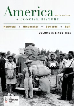America: A Concise History, Volume 2 by James A. Henretta; Rebecca Edwards; Robert O. Self; Eric Hinderaker - Sixth Edition, 2015 from Macmillan Student Store