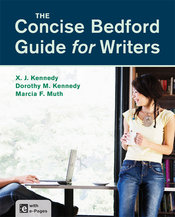 Concise Bedford Guide for Writers by X. J. Kennedy; Dorothy M. Kennedy; Marcia F. Muth - First Edition, 2014 from Macmillan Student Store