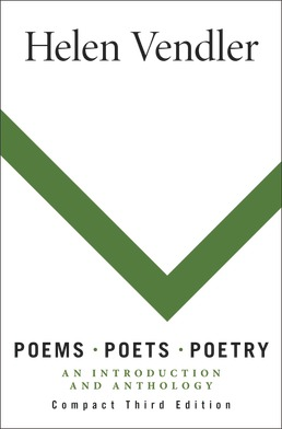 Poems, Poets, Poetry by Helen Vendler - Third Edition, 2018 from Macmillan Student Store