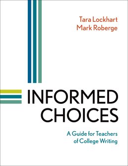 Informed Choices by Tara Lockhart; Mark Roberge - First Edition, 2015 from Macmillan Student Store