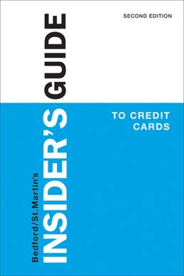 Insider's Guide to Credit Cards by Bedford/St. Martin's - Second Edition, 2014 from Macmillan Student Store