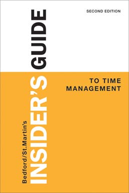 Insider's Guide to Time Management by Bedford/St. Martin's - Second Edition, 2014 from Macmillan Student Store