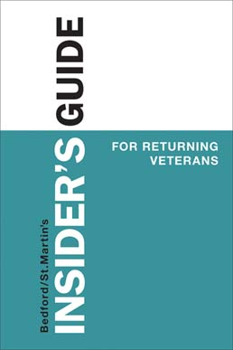 Insider's Guide for Returning Veterans by Bedford/St. Martin's - First Edition, 2014 from Macmillan Student Store
