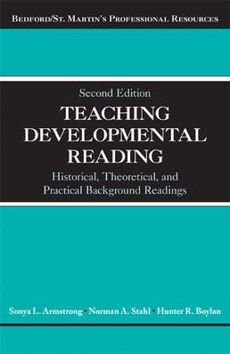 Teaching Developmental Reading by Sonya Armstrong; Norman A. Stahl; Hunter Boylan - Second Edition, 2014 from Macmillan Student Store