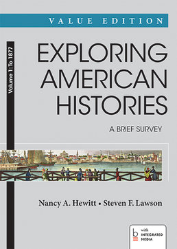 Exploring American Histories: A Brief Survey, Value Edition, Volume 1: To 1877 by Nancy A. Hewitt; Steven F. Lawson - First Edition, 2014 from Macmillan Student Store