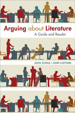 Arguing about Literature by John Schilb; John Clifford - First Edition, 2014 from Macmillan Student Store