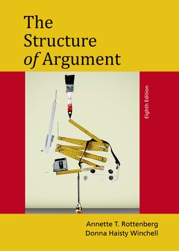 Structure of Argument by Annette T. Rottenberg; Donna Haisty Winchell - Eighth Edition, 2015 from Macmillan Student Store