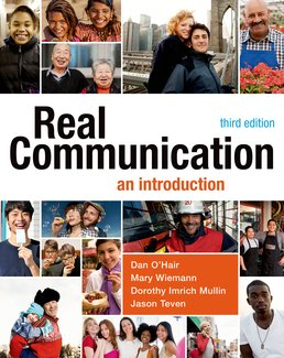 Real Communication by Dan O'Hair; Mary Wiemann; Dorothy Mullin; Jason Teven - Third Edition, 2015 from Macmillan Student Store