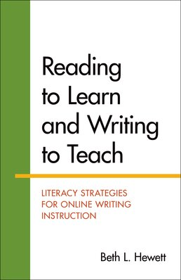 Reading to Learn and Writing to Teach by Beth Hewett - First Edition, 2015 from Macmillan Student Store