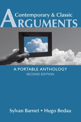 Contemporary & Classic Arguments by Sylvan Barnet; Hugo Bedau - Second Edition, 2014 from Macmillan Student Store