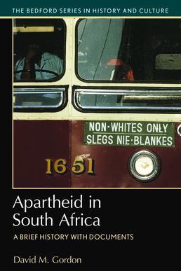 Apartheid in South Africa by David M. Gordon - First Edition, 2017 from Macmillan Student Store
