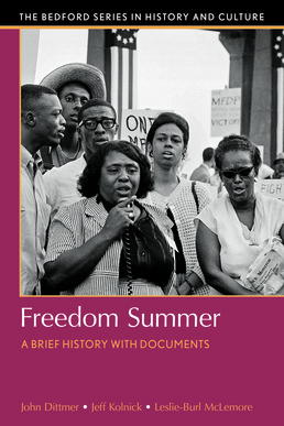Freedom Summer by John Dittmer; Jeff Kolnick; Leslie Burl McLemore - First Edition, 2017 from Macmillan Student Store