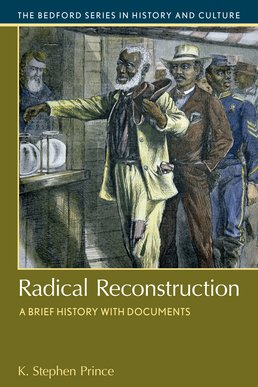 Radical Reconstruction by K. Stephen Prince - First Edition, 2016 from Macmillan Student Store