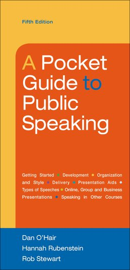 Pocket Guide to Public Speaking by Dan O'Hair; Hannah Rubenstein; Rob Stewart - Fifth Edition, 2016 from Macmillan Student Store