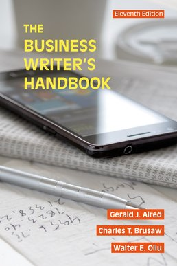 Business Writer's Handbook by Gerald J. Alred; Walter E. Oliu; Charles T. Brusaw - Eleventh Edition, 2015 from Macmillan Student Store