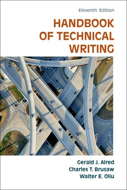 Handbook of Technical Writing by Gerald J. Alred; Charles T. Brusaw; Walter E. Oliu - Eleventh Edition, 2015 from Macmillan Student Store