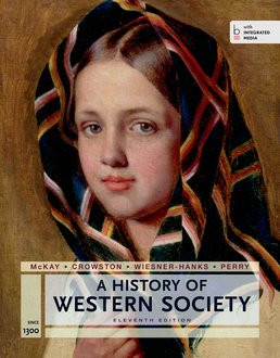 History of Western Society Since 1300 for the AP® Course by John P. McKay; Bennett D. Hill; John Buckler; Clare Haru Crowston; Merry E. Weisner-Hanks; Joseph Perry - Eleventh Edition, 2014 from Macmillan Student Store