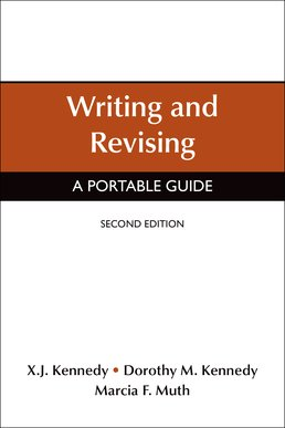 Writing and Revising by Marcia F. Muth; X. J. Kennedy; Dorothy M. Kennedy - Second Edition, 2015 from Macmillan Student Store