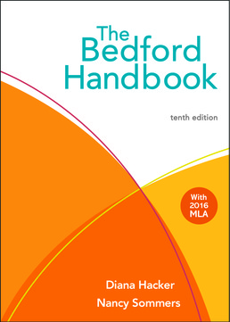 Bedford Handbook by Diana Hacker; Nancy Sommers - Tenth Edition, 2017 from Macmillan Student Store