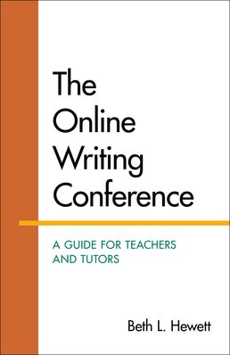 Online Writing Conference: A Guide for Teachers and Tutors by Beth Hewett - First Edition, 2015 from Macmillan Student Store