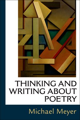 Thinking and Writing about Poetry by Michael Meyer - First Edition, 2016 from Macmillan Student Store