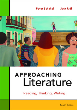 Approaching Literature by Peter Schakel; Jack Ridl - Fourth Edition, 2017 from Macmillan Student Store