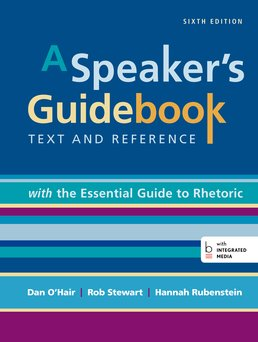 Speaker's Guidebook with The Essential Guide to Rhetoric by Dan O'Hair; Robert Stewart; Hannah Rubenstein - Sixth Edition, 2015 from Macmillan Student Store