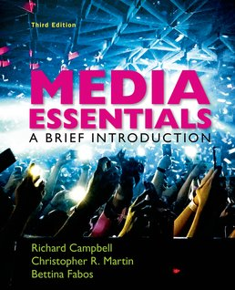 Media Essentials by Richard Campbell; Christopher R. Martin; Bettina G. Fabos - Third Edition, 2016 from Macmillan Student Store