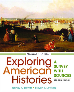 Exploring American Histories, Volume 1 by Nancy A. Hewitt; Steven F. Lawson - Second Edition, 2017 from Macmillan Student Store
