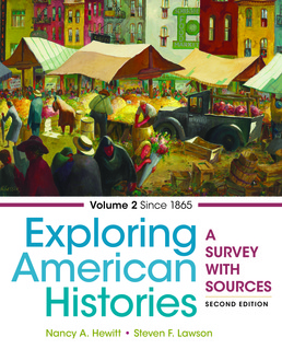 Exploring American Histories, Volume 2 by Nancy A. Hewitt; Steven F. Lawson - Second Edition, 2017 from Macmillan Student Store