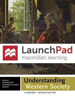 LaunchPad for Understanding Western Society (Twelve Month Access) by John P. McKay; Bennett D. Hill; John Buckler; Clare Haru Crowston; Merry E. Wiesner-Hanks; Joe Perry - Second Edition, 2015 from Macmillan Student Store