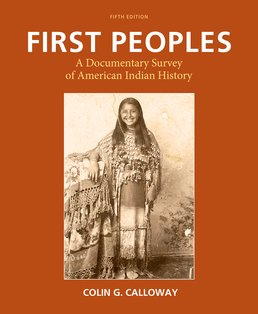 First Peoples by Colin G. Calloway - Fifth Edition, 2016 from Macmillan Student Store