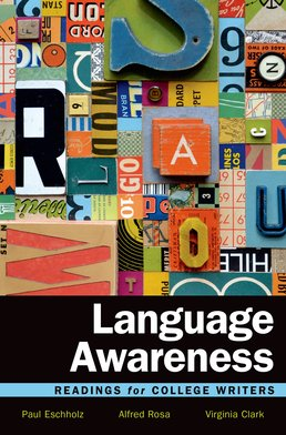 Language Awareness by Paul Eschholz; Alfred Rosa; Virginia Clark - Twelfth Edition, 2016 from Macmillan Student Store