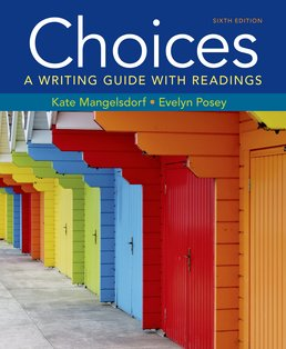 Choices by Kate Mangelsdorf; Evelyn Posey - Sixth Edition, 2016 from Macmillan Student Store