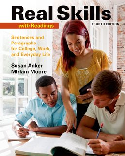 Real Skills with Readings by Susan Anker - Fourth Edition, 2016 from Macmillan Student Store