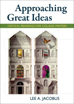 Approaching Great Ideas by Lee A. Jacobus - First Edition, 2016 from Macmillan Student Store