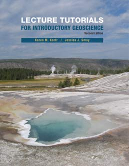 Lecture Tutorials in Introductory Geoscience by Karen Kortz; Jessica Smay - Second Edition, 2012 from Macmillan Student Store