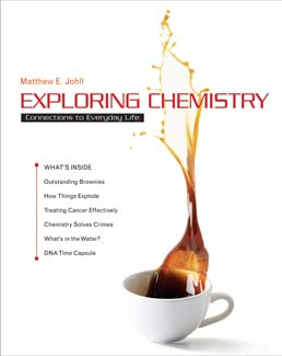 Exploring Chemistry by Matthew Johll - First Edition, 2012 from Macmillan Student Store