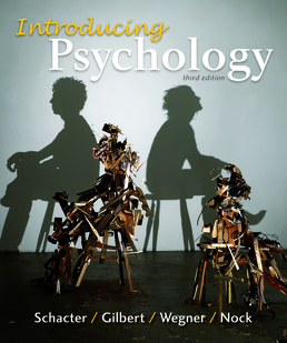 Introducing Psychology by Daniel L. Schacter; Daniel T. Gilbert; Daniel M. Wegner; Matthew K. Nock - Third Edition, 2015 from Macmillan Student Store