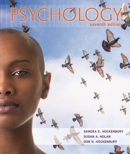 Psychology by Sandra E. Hockenbury; Susan Nolan; Don H. Hockenbury - Seventh Edition, 2015 from Macmillan Student Store