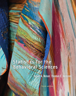 Statistics for the Behavioral Sciences by Susan A. Nolan; Thomas Heinzen - Third Edition, 2014 from Macmillan Student Store